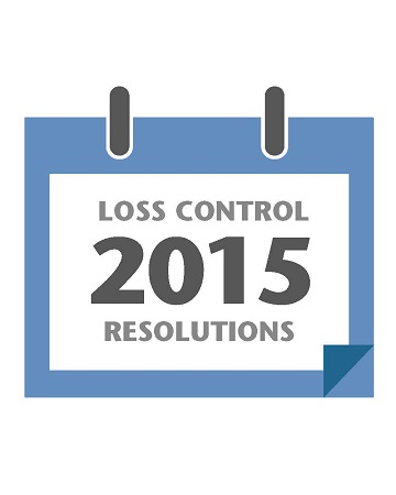 Loss Control 2015 Resolutions