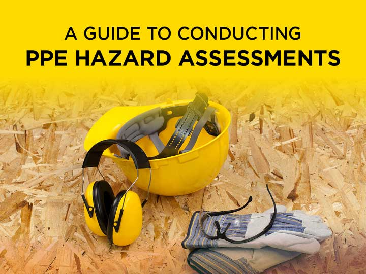EMC's guide to conduction PPE Hazard Assessments