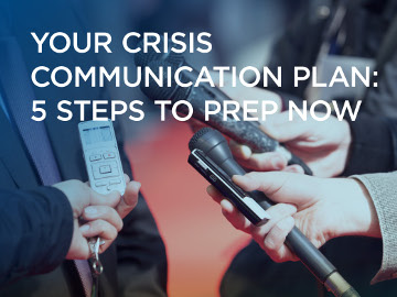 Your crisis communication plan: 5 steps to prep now