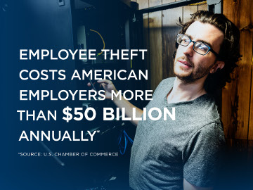 Employee theft costs American employers more than $50 billion annually