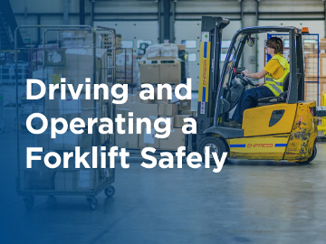 Driving and operating a forklift safely