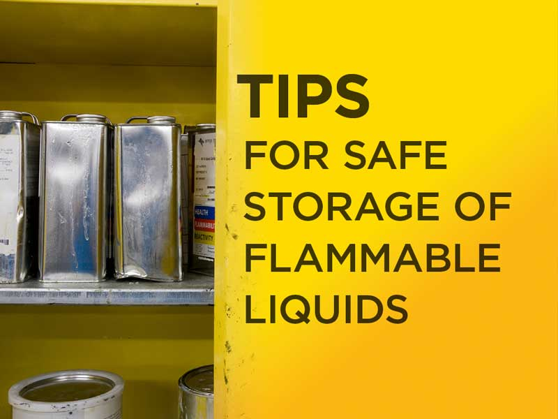 EMC's tips for safe storage of flammable liquids