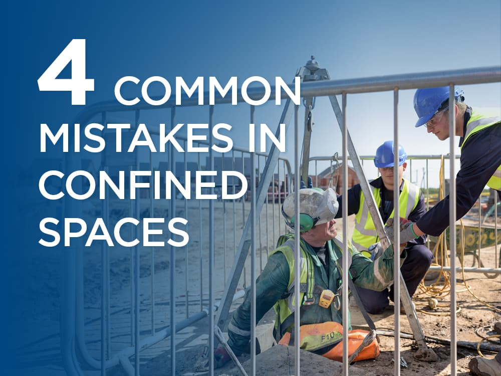 4 common mistakes in confined spaces