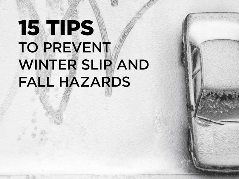 15 tips to prevent winter slips and falls
