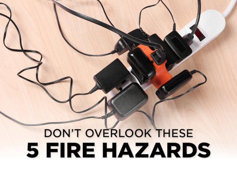 Don't Overlook These 5 Fire Hazards