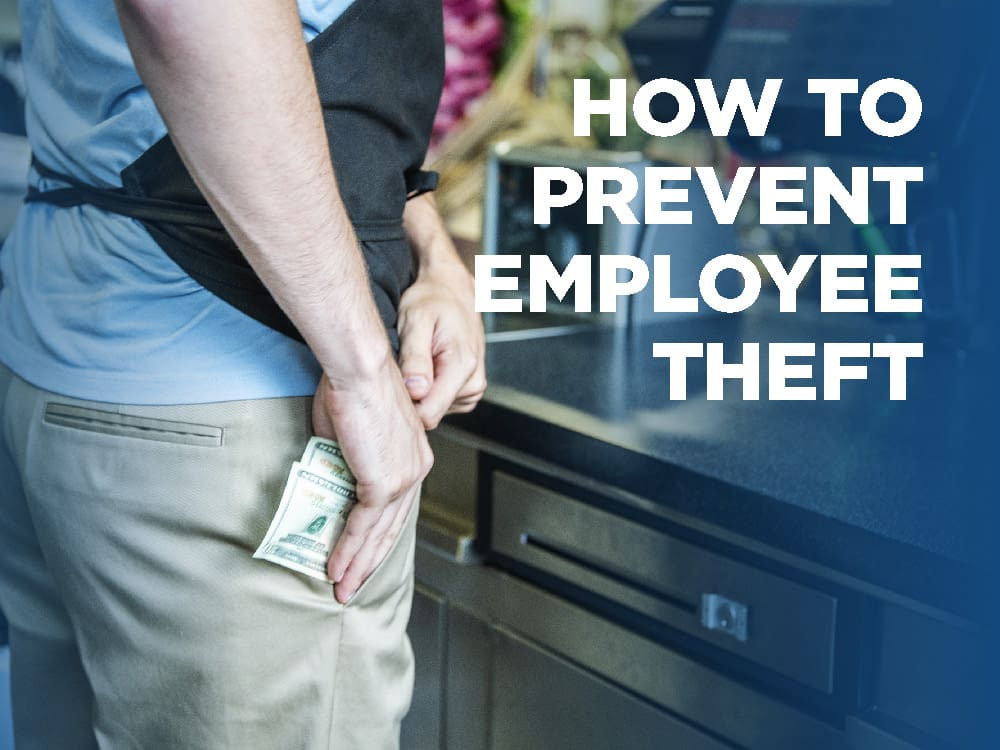How to Prevent Employee Theft