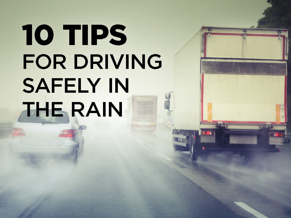 10 Tips for Driving Safely in the Rain