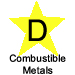 Letter D in yellow star labeled Combustible Metals